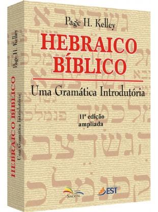 Livro - Hebraico Bíblico - Uma Gramática Introdutória