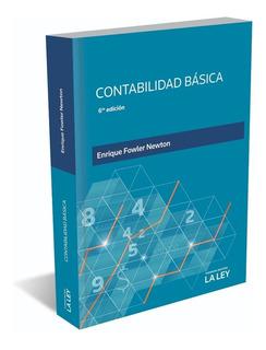 Contabilidad Basica Ultima Edicion Enrique Fowler Newton
