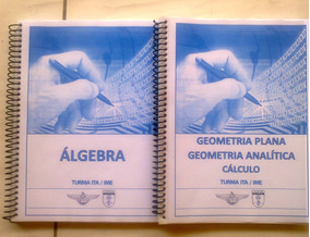 Ita / Ime Apostilas Ari De Sá - Álgebra, Geometria, Cálculo