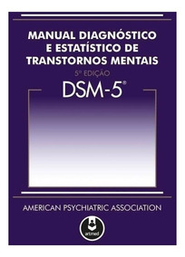 Dsm 5 Iv Man Diag Estat Transtornos Mentais 5 Ed Capa Dura