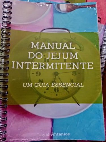 Manual Do Jejum Intermitente + 50 Receitas Low Carb