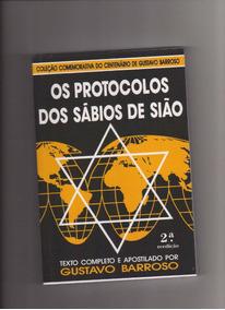 Protocolos Dos Sábios De Sião-apostilado Por Gustavo Barroso