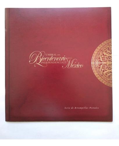 Imagen 1 de 8 de Cuaderno Timbre Umbral Del Bicentenario Independencia 2008