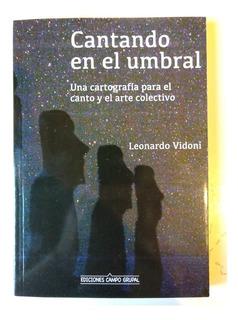 Cantando En El Umbral Leonardo Vidoni