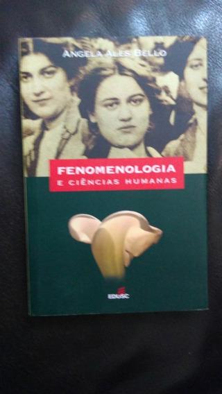 Fenomenologia E Ciencias Humanas