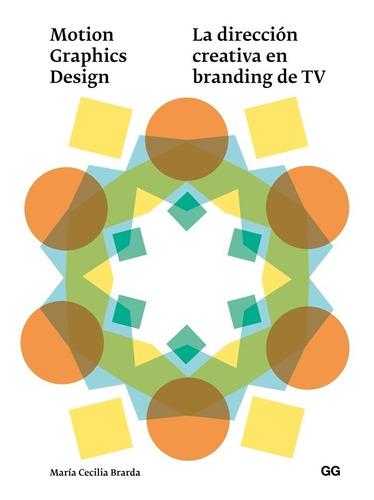 Imagen 1 de 5 de Motion Graphics Design La Dirección Creativa En Branding