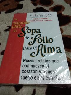 Libro Sopa De Pollo Para El Alma Segundo Y Tercer Plato