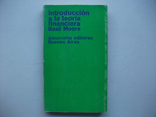 Introducción A La Teoría Financiera - Basil Moore