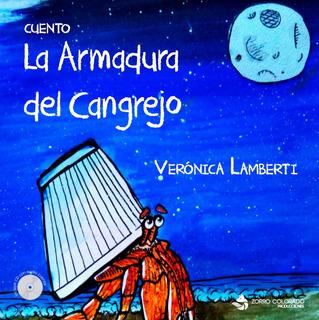La Armadura Del Cangrejo Incluye Cd (veronica Lamberti)