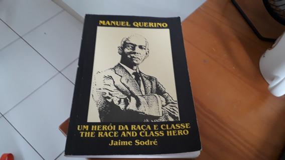 Manuel Querino Um Herói Da Raça E Classe Ed. Bilingue #