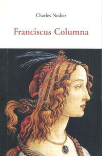 Franciscus Columna, Charles Nodier, Olañeta