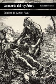 La Muerte Del Rey Arturo, Anónimo, Alianza