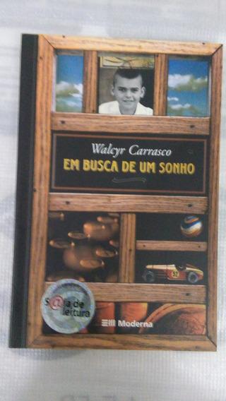 Livro: Em Busca De Um Sonho - Walcyr Carrasco