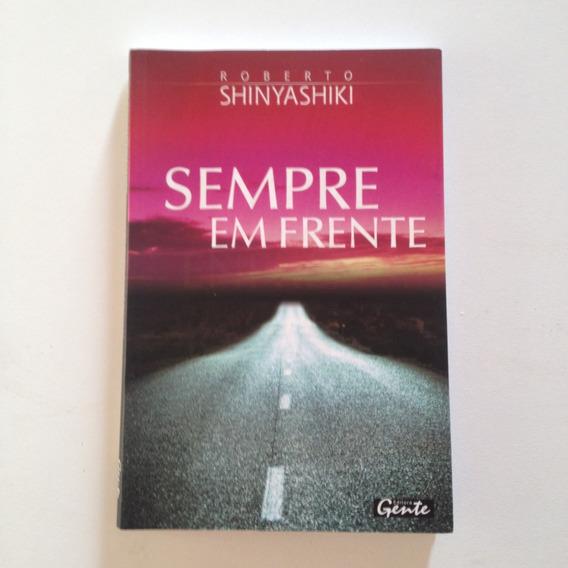 Livro Sempre Em Frente - Roberto Shinyashiki C2