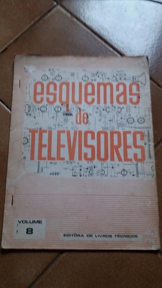 Esquema Eletrico Tvs Antigas Vol 8