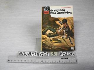 Colección Bisonte N°957 - La Espada Más Mortífera (laser)