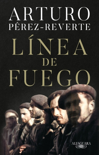 Línea De Fuego - Libro Arturo Pérez-reverte