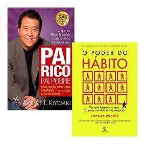 Livros Pai Rico Pai Pobre + O Poder Do Hábito - Envio Rápido