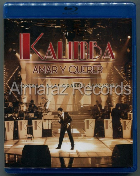 Kalimba Amar Y Querer Homenaje A Las Grandes Blu-ray
