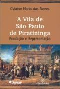 A Vila De Sao Paulo De Piratininga Cylaine Maria Das