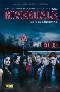 Riverdale Tomo 2 Historias Ineditas Comic - Norma Editorial