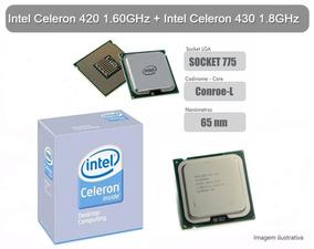 Kit Intel Celeron 420 1.60ghz + Intel Celeron 430 1.80ghz