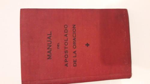 Manual Del Apostolado De La Oracion