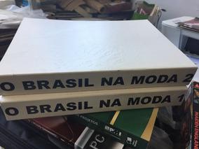 Livro O Brasil Na Moda 2 Volumes Carrascosa Giovanna Bianco