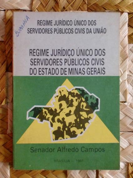 Regime Jurídico Único Dos Servidores Públicos Civis Da União