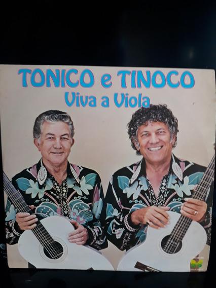 Lp Disco Tonico E Tinoco Viva A Viola 1982 Perfeito Estado