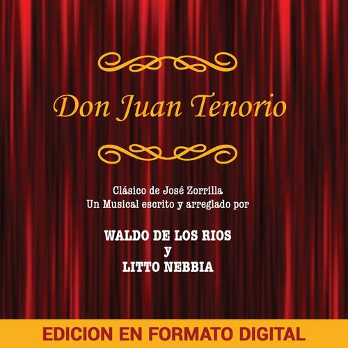 Waldo De Los Ríos, Litto Nebbia - Don Juan Tenorio - Digital