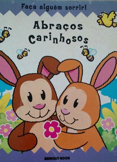 Livro Abraços Carinhosos -brinquebook Usado