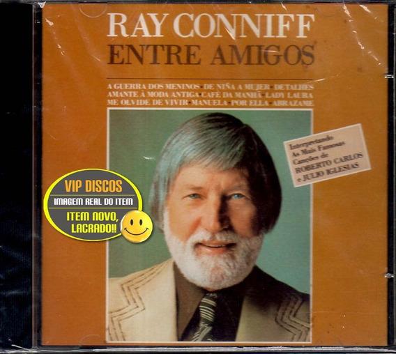 Cd Ray Conniff Entre Amigos - Roberto Carlos - Novo Lacrado!