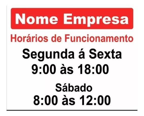 Placa Horario De Funcionamento Lojas Comecios 40x30cm
