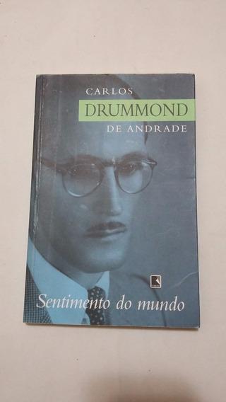 Sentimento Do Mundo - Carlos Drummond E Andrade