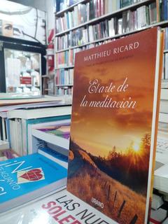 El Arte De La Meditación - Ricard Matthieu
