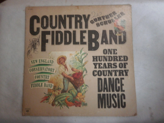 Lp Country Fiddle Band - Gunther Schuller, Vinil 1976, Raro