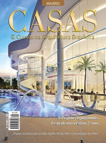 Revista Casas & Curvas Arquitetura Ed. 10 - Aquiles Kilaris