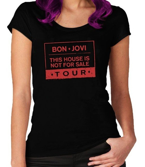 Remera Bon Jovi This House Is Not For Sale. Rebel Label