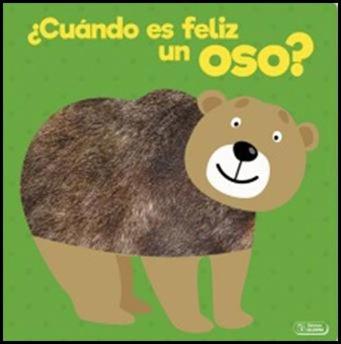 Libro Cuando Es Feliz Gato Perro Oveja Y Oso C/ Texturas Edu