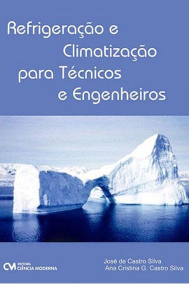 Refrigeraçao E Climatizaçao Para Tecnicos E Engenheiros