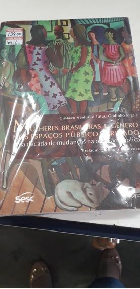 Mulheres Brasileiras E Genero Nos Espacos