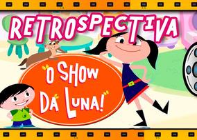 Álbum Digital Em Vídeo Tema O Show Da Luna Envio Por E-mail
