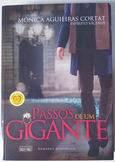 Livro - Passos De Um Gigante - Mônica Aguieiras Cortat