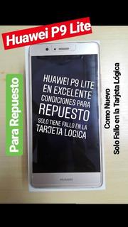 Huawei P9 Lite Con Tarjeta Logica Dañada, Lo Demas Perfecto