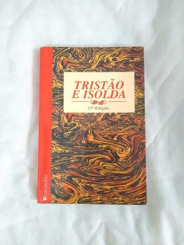 Livro Tristão E Isolda - Geir Campos