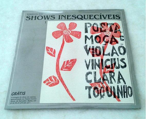 Lp Vinicius De Moraes Clara Nunes Toquinho Poeta Moça Violão