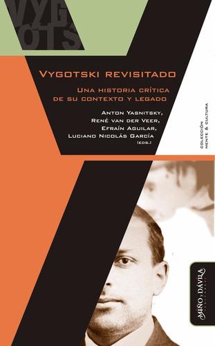 Vygotski Revisitado. Una Historia Crítica De Su Contexto...