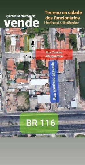 Terreno À Venda, 405 M² Por R$ 310.000,00 - Cidade Dos Funcionários - Fortaleza/ce - Te0030