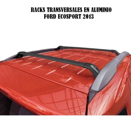 Barra De Techo Ford Ecosport 2013-2020 Calce Original